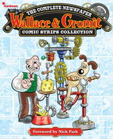 Image of Wallace And Gromit : The Complete Newspaper Strips Vol 1