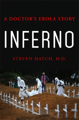 Image of Inferno : A Doctor's Ebola Story