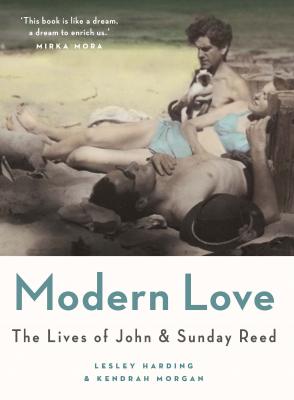 Image of Modern Love : The Lives Of John And Sunday Reed