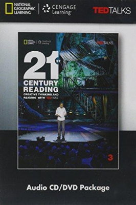 21st Century Reading 3 : Creative Thinking And Reading With Ted Talks : Audio Cd/dvd Package