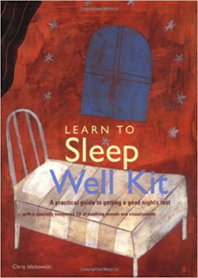 Image of Learn To Sleep Well Kit A Practical Guide To Getting A Good Nights Rest