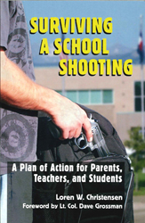 Image of Surviving A School Shooting : A Plan Of Action For Parents Teachers And Students