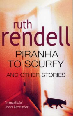 Image of Piranha To Scurfy & Other Stories