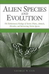 Image of Alien Species & Evolution The Evolutionary Ecology Of Exoticplants Animals Microbes & Interacting Native Species