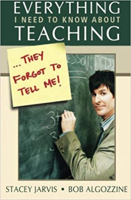 Image of Everything I Need To Know About Teaching They Forgot To Tellme