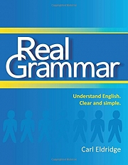 Image of Real Grammar : Understand English Clear And Simple