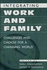Image of Integrating Work And Family : Challenges And Choices For Changing World