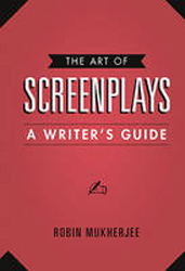 Image of Art Of Screenplays : A Writers Guide