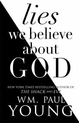 Image of Lies We Believed About God