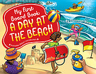 Image of My First Board Book : A Day At The Beach
