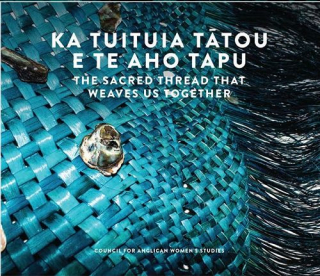 Image of Ka Tuituia Tatou E Te Aho Tapu : The Sacred Thread That Weaves Us Together