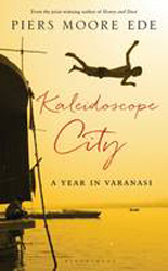 Image of Kaleidoscope City : A Year In Varanasi