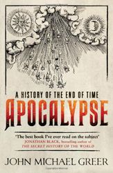 Image of Apocalypse : A History Of The End Of Time