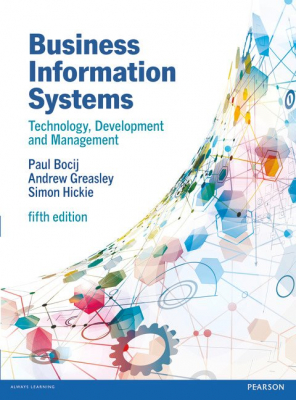 Business Information Systems : Technology Development And Management For The E-business