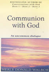 Image of Communion With God : An Uncommon Dialogue