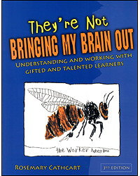 Image of Theyre Not Bringing My Brain Out : Understanding And Workingwith Gifted And Talented Learners