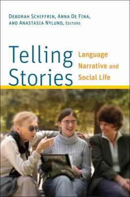 Image of Telling Stories : Language Narrative And Social Life