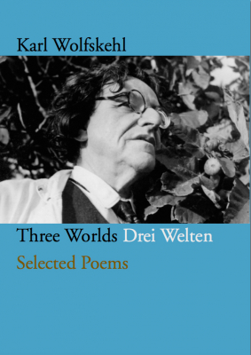 Image of Three Worlds / Drei Welten : Selected Poems
