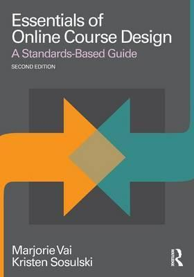 Image of Essentials Of Online Course Design : A Standards-based Guide