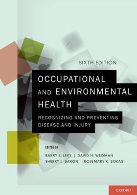 Image of Occupational And Environmental Health Recognizing And Preventing Disease And Injury