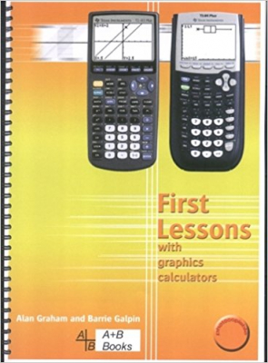 Image of First Lessons With Graphics Calculators