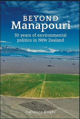 Image of Beyond Manapouri : 50 Years Of Environmental Politics In Newzealand