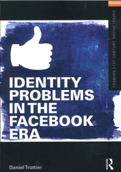 Image of Identity Problems In The Facebook Era