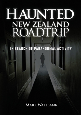 Image of The Haunted New Zealand Road Trip