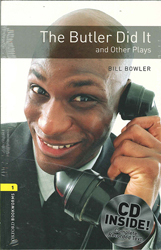 Image of Butler Did It & Other Plays : Oxford Bookworms : Stage 1 : Playscripts : Audio Pack