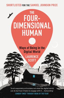 Image of Four-dimensional Human : Ways Of Being In The Digital World