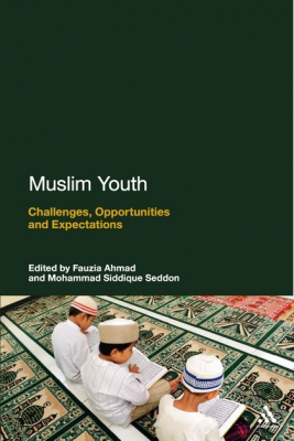 Image of Muslim Youth : Challenges Opportunities And Expectations