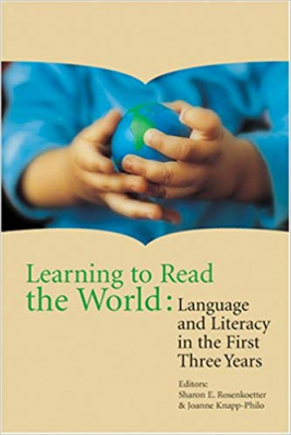 Image of Learning To Read The World Language & Literacy In The First Three Years