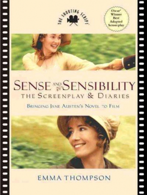 Image of Sense And Sensibility : The Screenplay & Diaries