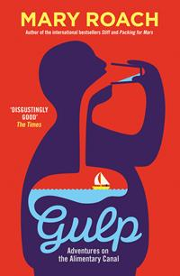Image of Gulp : Adventures On The Alimentary Canal