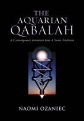 Aquarian Qabalah A Contemporary Initiation Into A Secret
