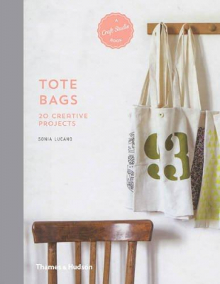 Image of Tote Bags : 20 Creative Projects