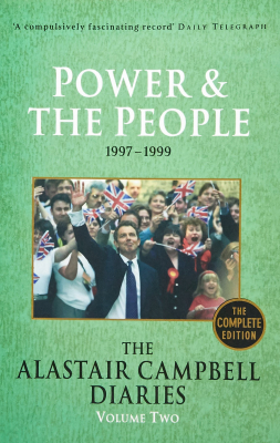 Image of Alastair Campbell Diaries Volume 2 Power & The People