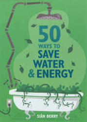 Image of 50 Ways To Save Water & Energy