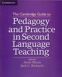 Cambridge Guide To Pedagogy And Practice In Second Language Teaching