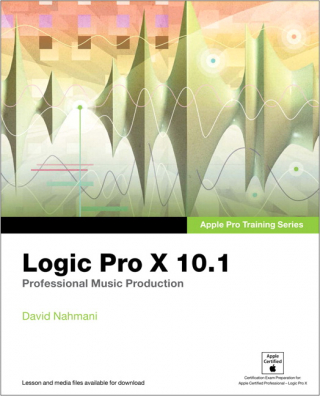 Image of Apple Pro Training Series : Logic Pro 10.1 : Professional Music Production