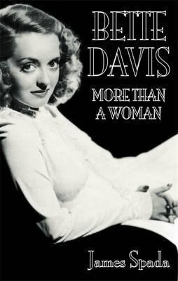 Image of More Than A Woman : An Intimate Biography Of Bette Davis