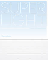 Image of Superlight : Lightness In Contemporary Houses