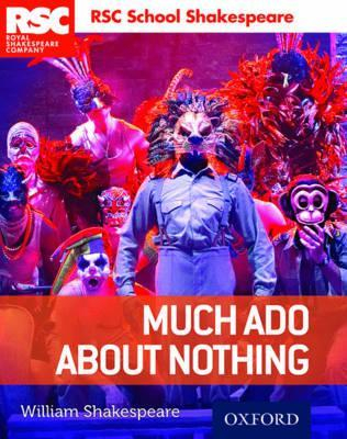 Image of Much Ado About Nothing : Rsc School Shakespeare