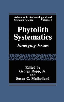 Image of Phytolith Systematics : Emerging Issues : Advances In Archeological And Museum Science Volume 1