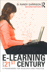 Image of E-learning In The 21st Century : A Framework For Research & Practice