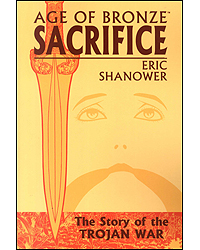 Age Of Bronze Sacrifice Volume 2 The Story Of The Trojan War