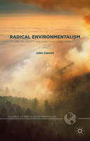 Image of Radical Environmentalism Nature Identity And More-than-humanagency