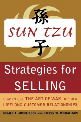 Image of Sun Tzu Strategies For Selling How To Use The Art Of War To Build Lifelong Customer Relationships