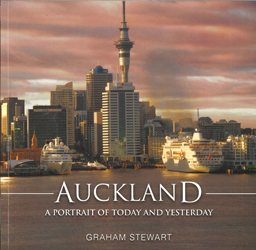 Auckland : A Portrait Of Today And Yesterday