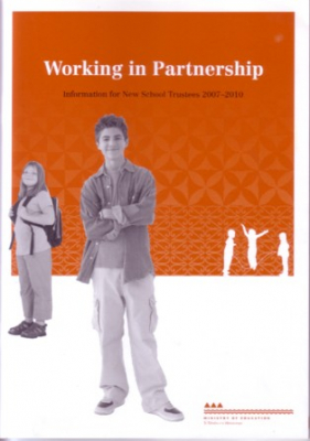Image of Working In Partnership : Information For New School Trustees2007-2010